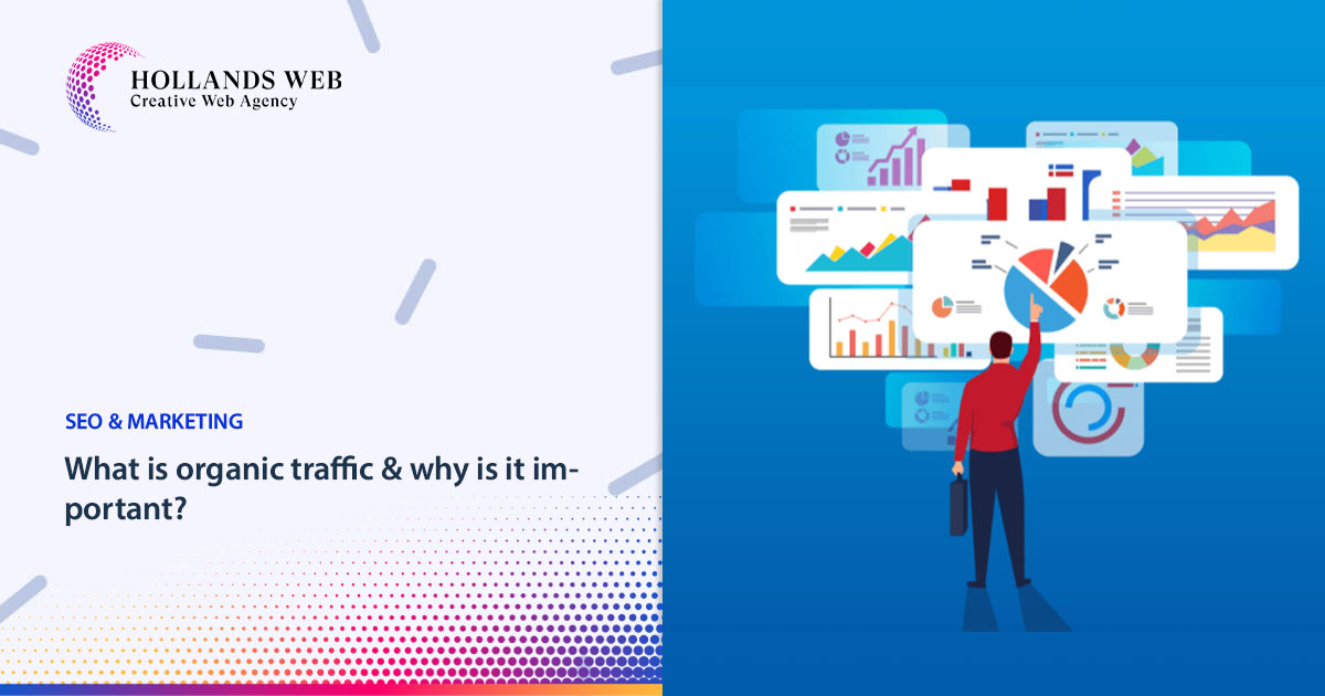 What is organic traffic & why is it important
